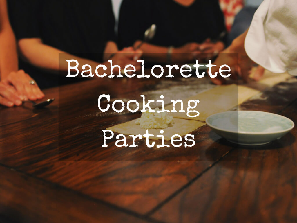 Bachelorette Cooking Parties